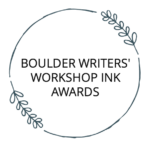 BOULDER WRITERS' WORKSHOP INK AWARDS